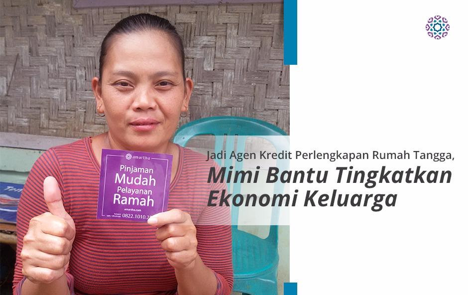 Perjuanagn Mimi, Perempuan Penuh Kerja Keras untuk Mensejahterakan Keluarganya
