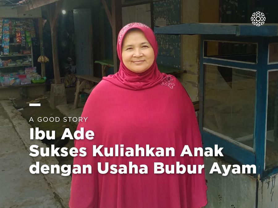 Ibu Ade, Sukses Kuliahkan Anak dengan Usaha Bubur Ayam