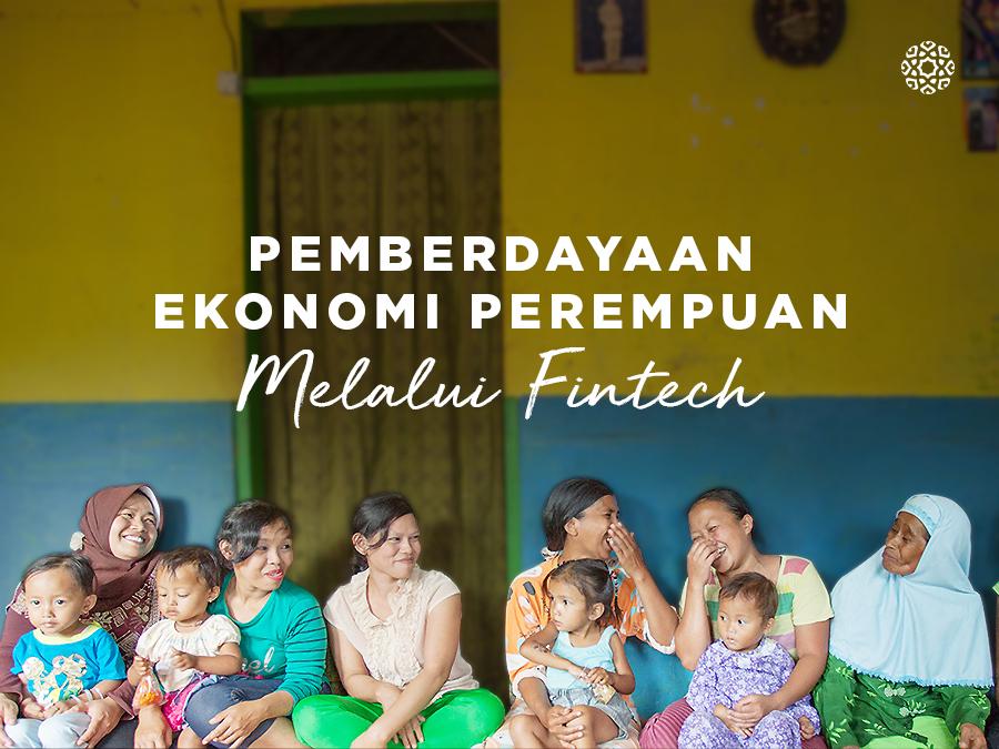 Pemberdayaan Ekonomi Perempuan melalui Fintech