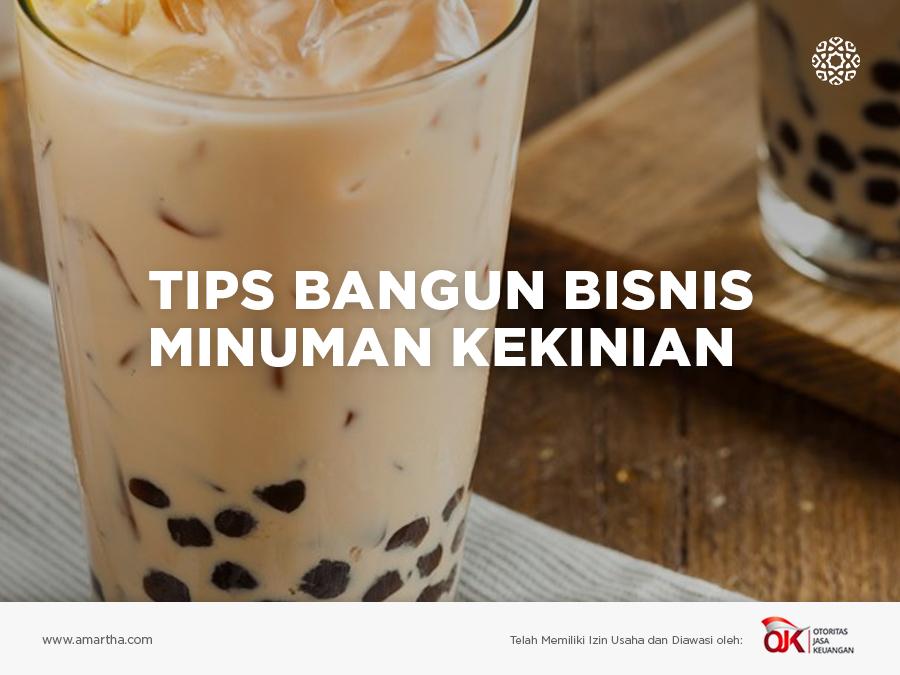 Tips Bangun Bisnis Minuman Kekinian Money Plus