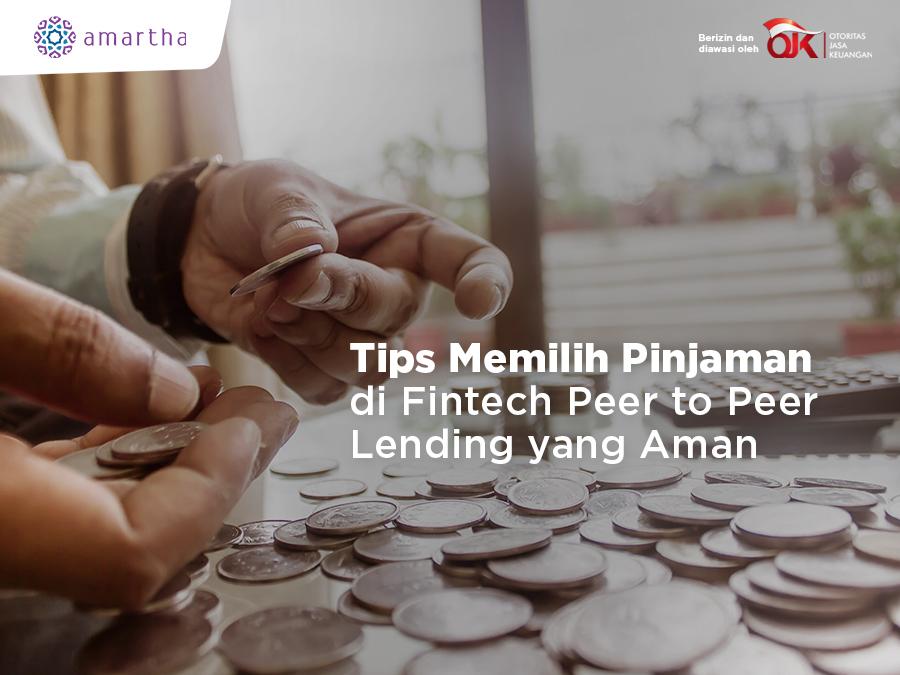 Tips Memilih Pinjaman Di Fintech P2plending Aman Money Plus