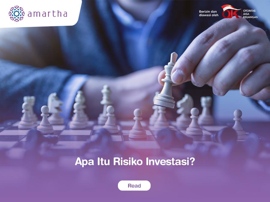Apa Itu Risiko Investasi?