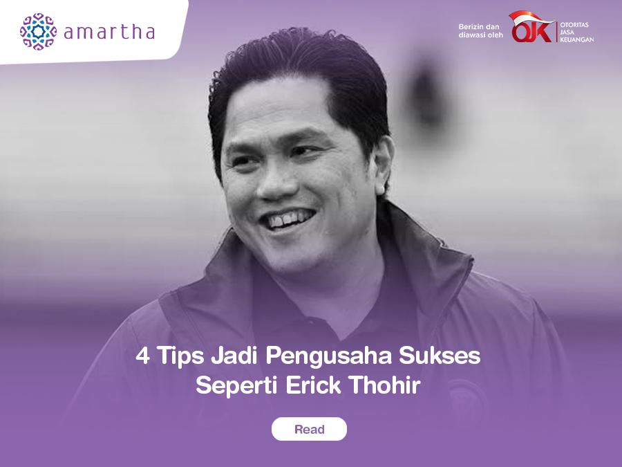 4 Tips Jadi Pengusaha Sukses Seperti Erick Thohir Money Plus