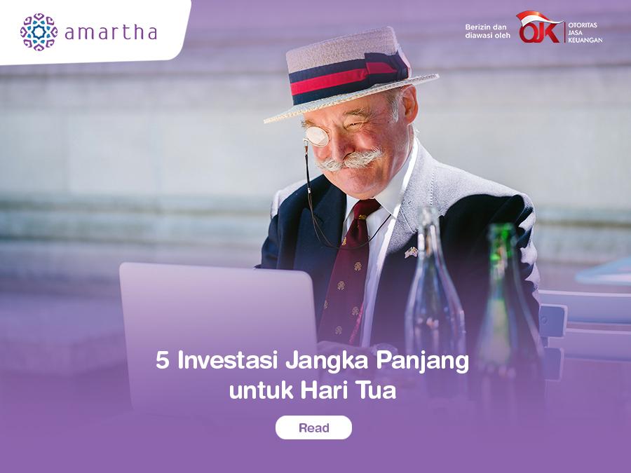 5 Investasi Jangka Panjang untuk Hari Tua