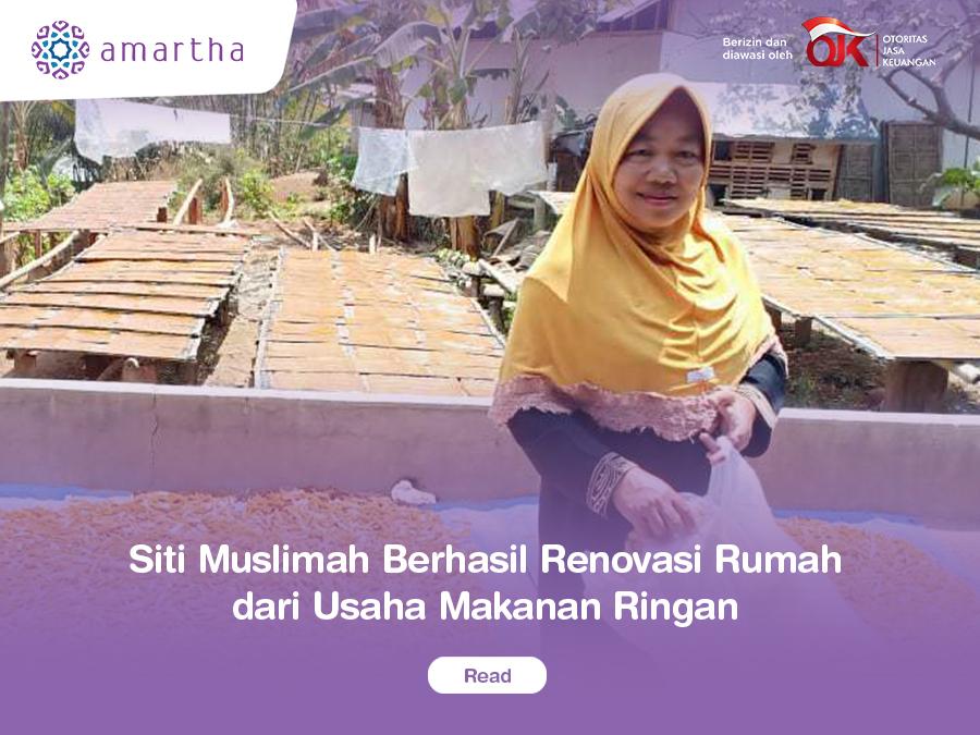 Siti Muslimah Berhasil Renovasi Rumah dari Usaha Makanan Ringan