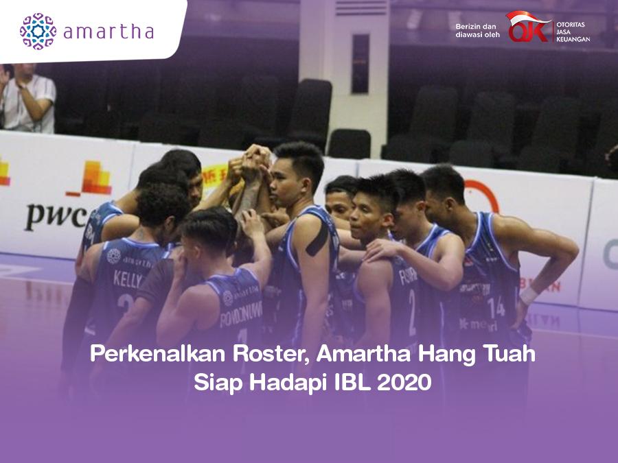 Perkenalkan Roster Amartha Hang Tuah Siap Hadapi IBL 2020